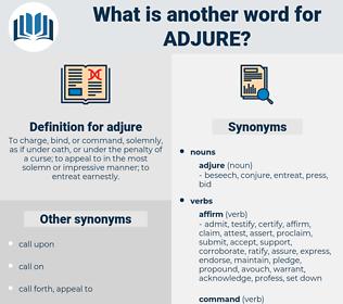 adjure, synonym adjure, another word for adjure, words like adjure, thesaurus adjure
