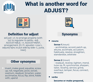 adjust, synonym adjust, another word for adjust, words like adjust, thesaurus adjust