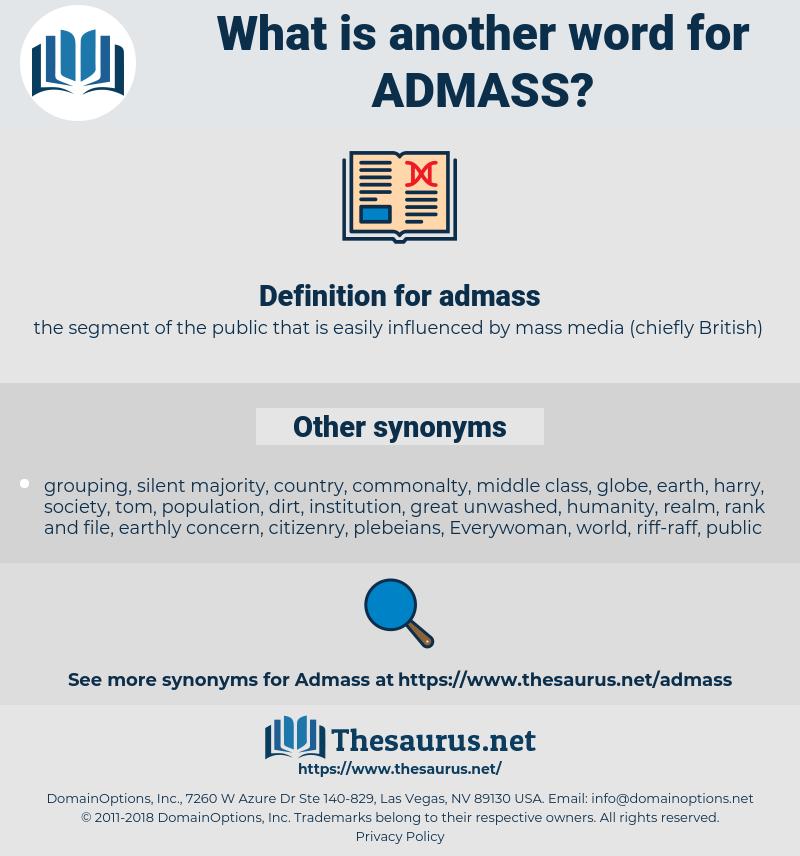 admass, synonym admass, another word for admass, words like admass, thesaurus admass