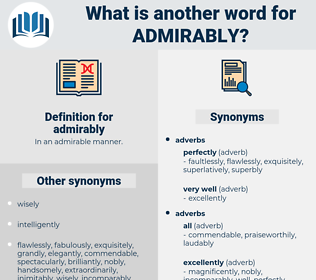 admirably, synonym admirably, another word for admirably, words like admirably, thesaurus admirably