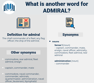 admiral, synonym admiral, another word for admiral, words like admiral, thesaurus admiral
