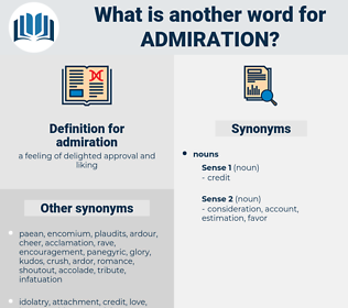 admiration, synonym admiration, another word for admiration, words like admiration, thesaurus admiration