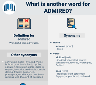 admired, synonym admired, another word for admired, words like admired, thesaurus admired