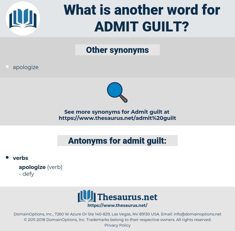 admit guilt, synonym admit guilt, another word for admit guilt, words like admit guilt, thesaurus admit guilt