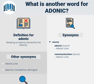 adonic, synonym adonic, another word for adonic, words like adonic, thesaurus adonic