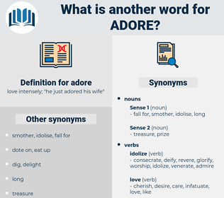 adore, synonym adore, another word for adore, words like adore, thesaurus adore