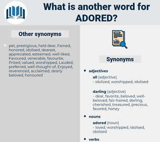 adored, synonym adored, another word for adored, words like adored, thesaurus adored