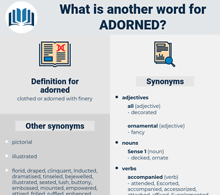 adorned, synonym adorned, another word for adorned, words like adorned, thesaurus adorned