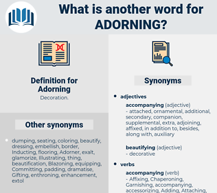 Adorning, synonym Adorning, another word for Adorning, words like Adorning, thesaurus Adorning