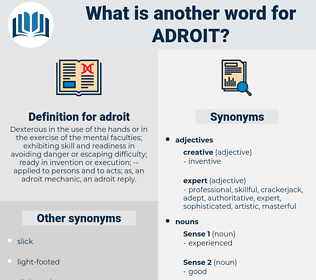 adroit, synonym adroit, another word for adroit, words like adroit, thesaurus adroit