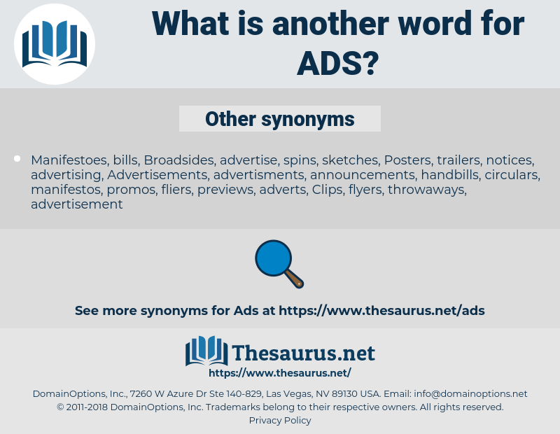 ADS, synonym ADS, another word for ADS, words like ADS, thesaurus ADS