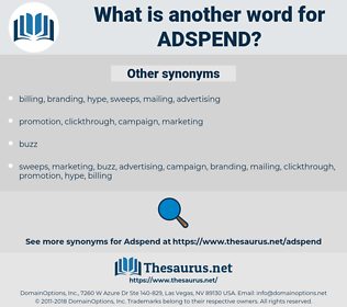 adspend, synonym adspend, another word for adspend, words like adspend, thesaurus adspend