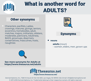 Adults, synonym Adults, another word for Adults, words like Adults, thesaurus Adults