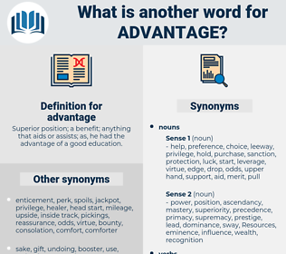 advantage, synonym advantage, another word for advantage, words like advantage, thesaurus advantage