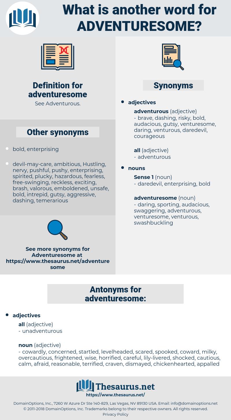 adventuresome, synonym adventuresome, another word for adventuresome, words like adventuresome, thesaurus adventuresome