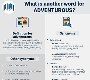 adventurous, synonym adventurous, another word for adventurous, words like adventurous, thesaurus adventurous