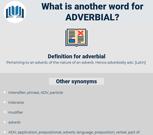 adverbial, synonym adverbial, another word for adverbial, words like adverbial, thesaurus adverbial