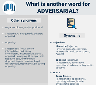 adversarial, synonym adversarial, another word for adversarial, words like adversarial, thesaurus adversarial