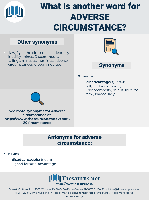 adverse circumstance, synonym adverse circumstance, another word for adverse circumstance, words like adverse circumstance, thesaurus adverse circumstance