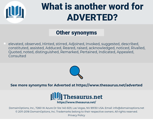 Adverted, synonym Adverted, another word for Adverted, words like Adverted, thesaurus Adverted