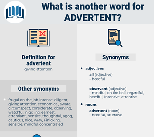 advertent, synonym advertent, another word for advertent, words like advertent, thesaurus advertent
