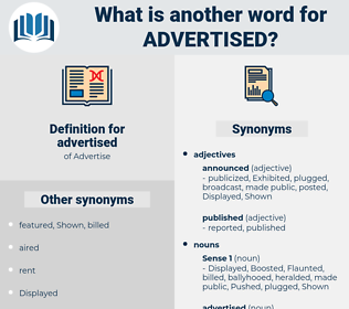advertised, synonym advertised, another word for advertised, words like advertised, thesaurus advertised