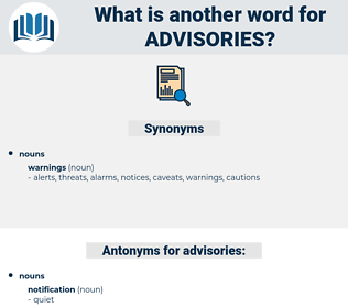 advisories, synonym advisories, another word for advisories, words like advisories, thesaurus advisories