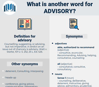advisory, synonym advisory, another word for advisory, words like advisory, thesaurus advisory