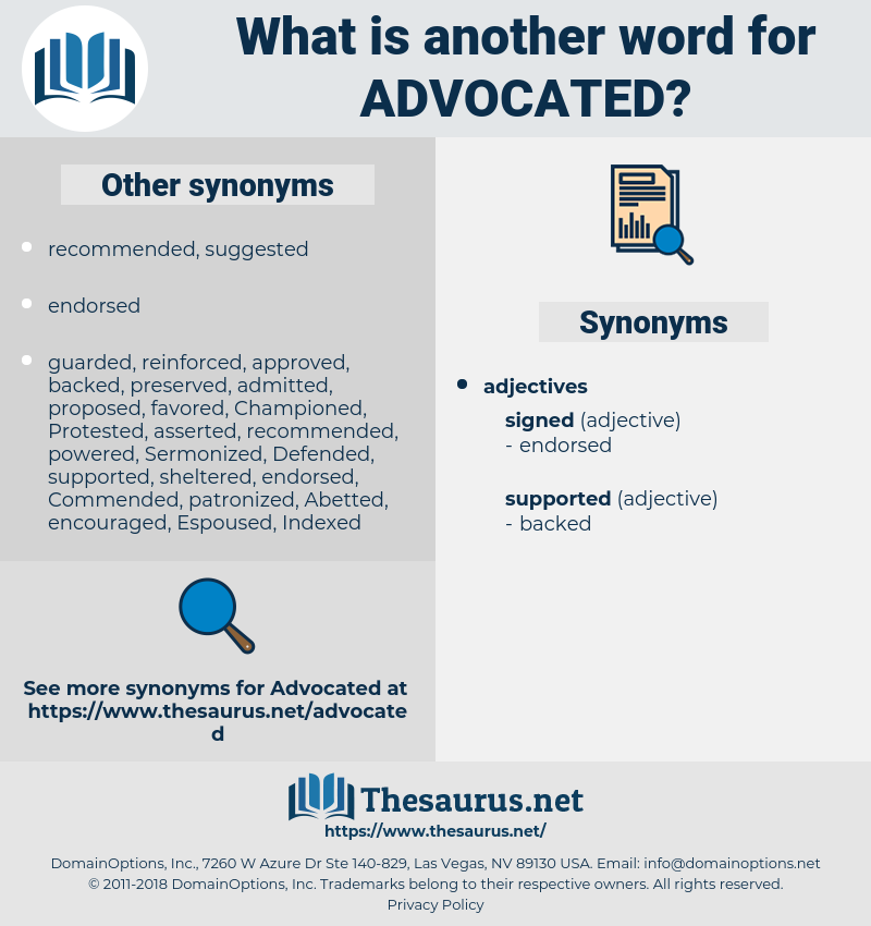 Advocated, synonym Advocated, another word for Advocated, words like Advocated, thesaurus Advocated