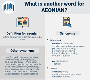 aeonian, synonym aeonian, another word for aeonian, words like aeonian, thesaurus aeonian