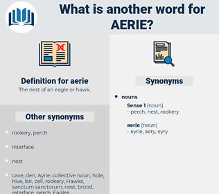 aerie, synonym aerie, another word for aerie, words like aerie, thesaurus aerie