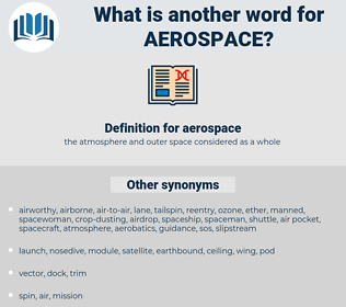 aerospace, synonym aerospace, another word for aerospace, words like aerospace, thesaurus aerospace