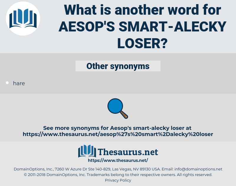 aesop's smart-alecky loser, synonym aesop's smart-alecky loser, another word for aesop's smart-alecky loser, words like aesop's smart-alecky loser, thesaurus aesop's smart-alecky loser