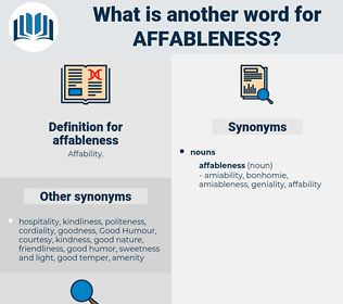 affableness, synonym affableness, another word for affableness, words like affableness, thesaurus affableness