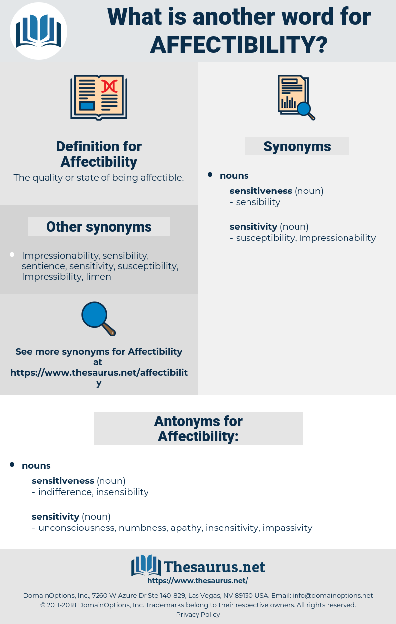 Affectibility, synonym Affectibility, another word for Affectibility, words like Affectibility, thesaurus Affectibility
