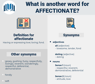 affectionate, synonym affectionate, another word for affectionate, words like affectionate, thesaurus affectionate