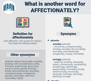 affectionately, synonym affectionately, another word for affectionately, words like affectionately, thesaurus affectionately