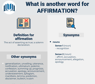 affirmation, synonym affirmation, another word for affirmation, words like affirmation, thesaurus affirmation