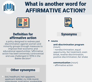 affirmative action, synonym affirmative action, another word for affirmative action, words like affirmative action, thesaurus affirmative action