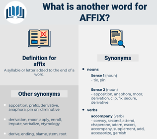 affix, synonym affix, another word for affix, words like affix, thesaurus affix