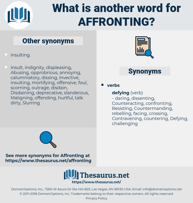 Affronting, synonym Affronting, another word for Affronting, words like Affronting, thesaurus Affronting