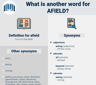 afield, synonym afield, another word for afield, words like afield, thesaurus afield