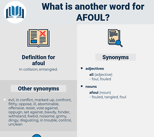 afoul, synonym afoul, another word for afoul, words like afoul, thesaurus afoul