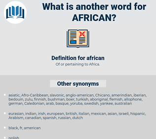 african, synonym african, another word for african, words like african, thesaurus african