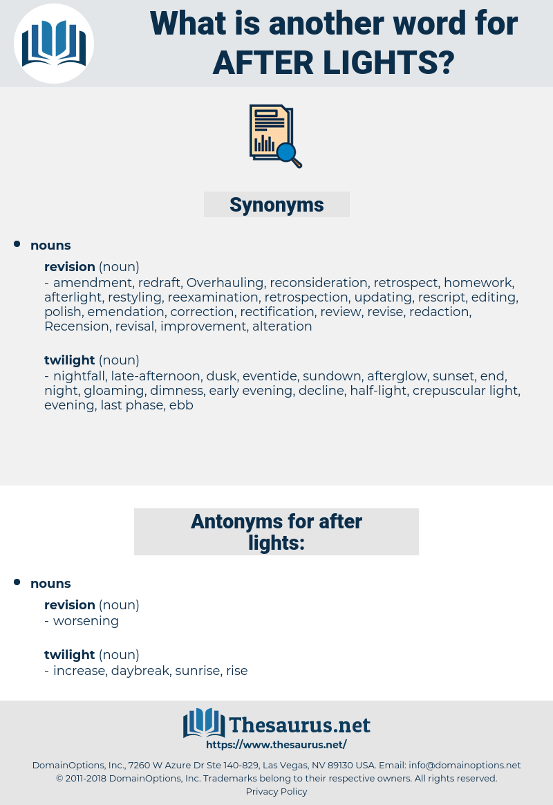 after lights, synonym after lights, another word for after lights, words like after lights, thesaurus after lights