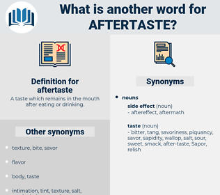 aftertaste, synonym aftertaste, another word for aftertaste, words like aftertaste, thesaurus aftertaste