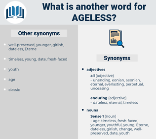 ageless, synonym ageless, another word for ageless, words like ageless, thesaurus ageless