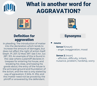 aggravation, synonym aggravation, another word for aggravation, words like aggravation, thesaurus aggravation