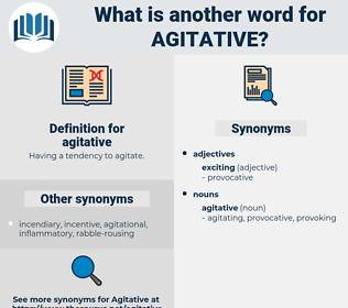 agitative, synonym agitative, another word for agitative, words like agitative, thesaurus agitative