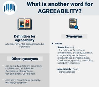 agreeability, synonym agreeability, another word for agreeability, words like agreeability, thesaurus agreeability